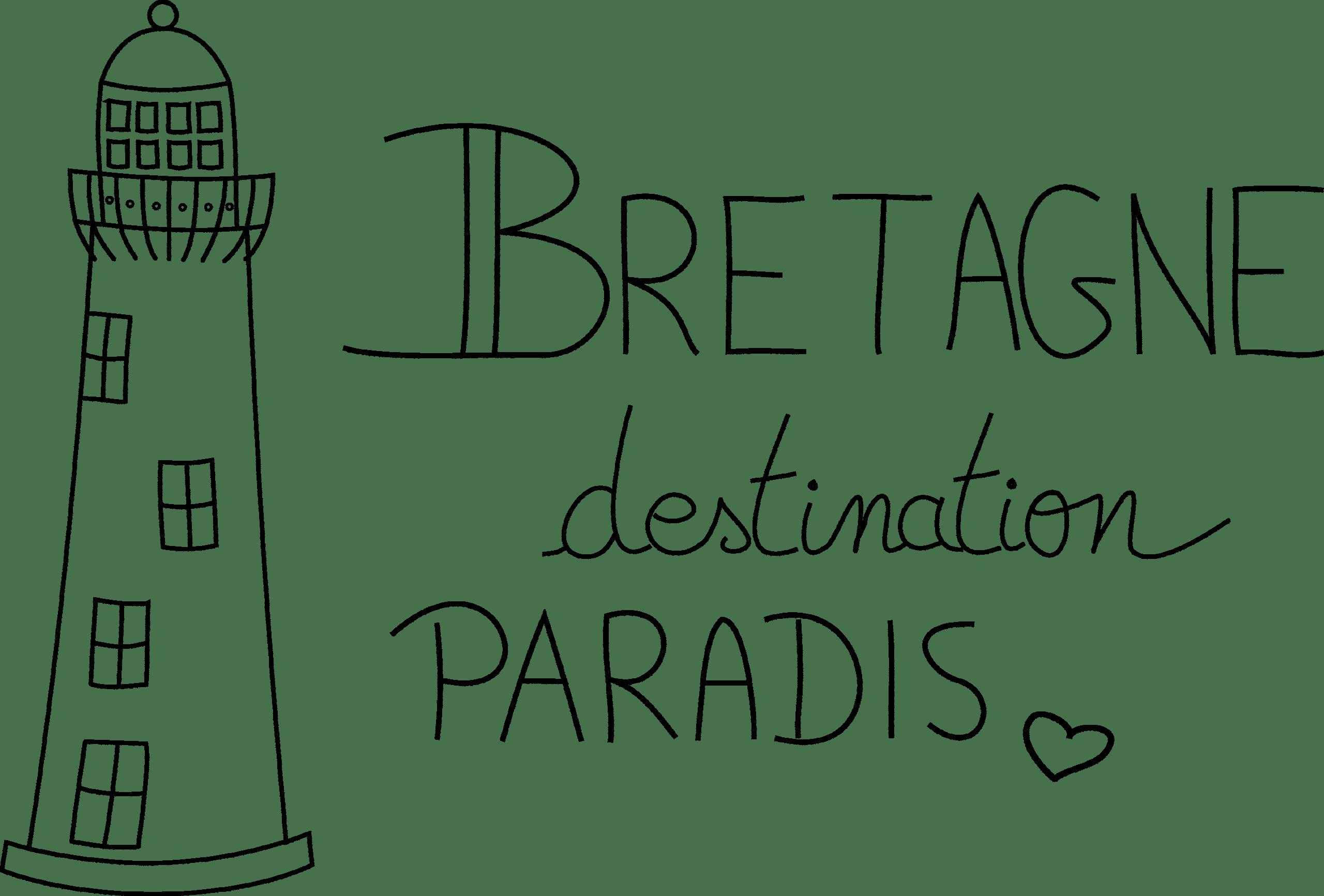 Bretagne Destination Paradis