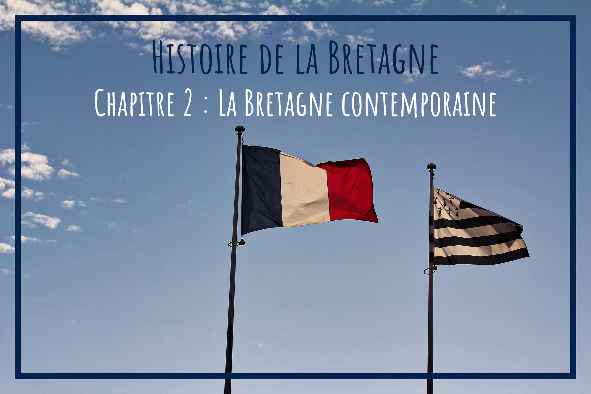 You are currently viewing Histoire de la Bretagne contemporaine