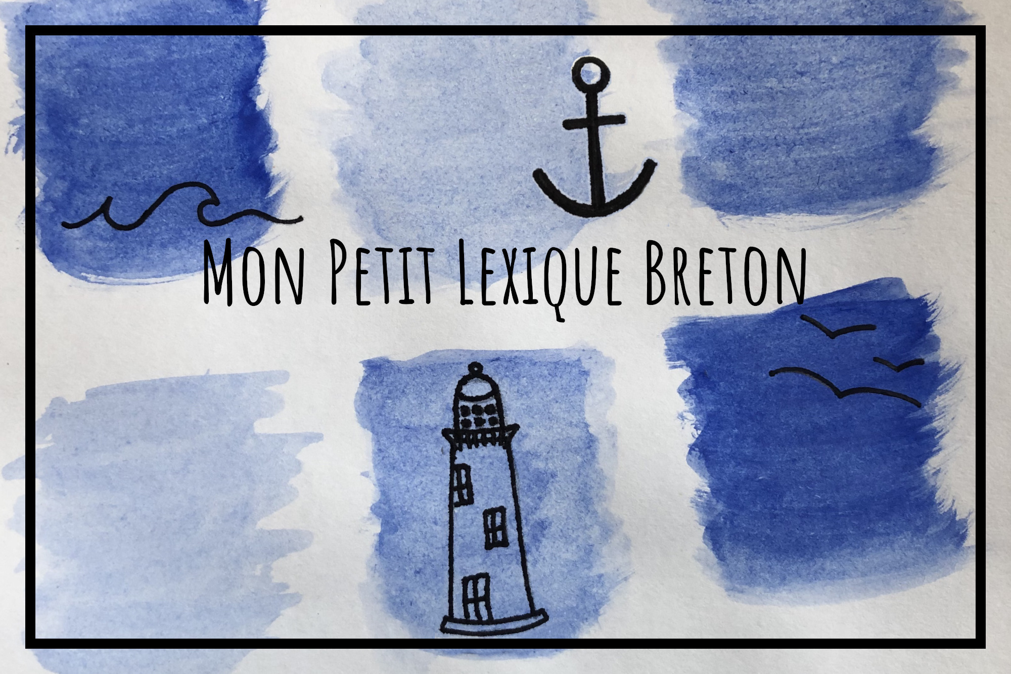 You are currently viewing Mon petit Lexique Breton