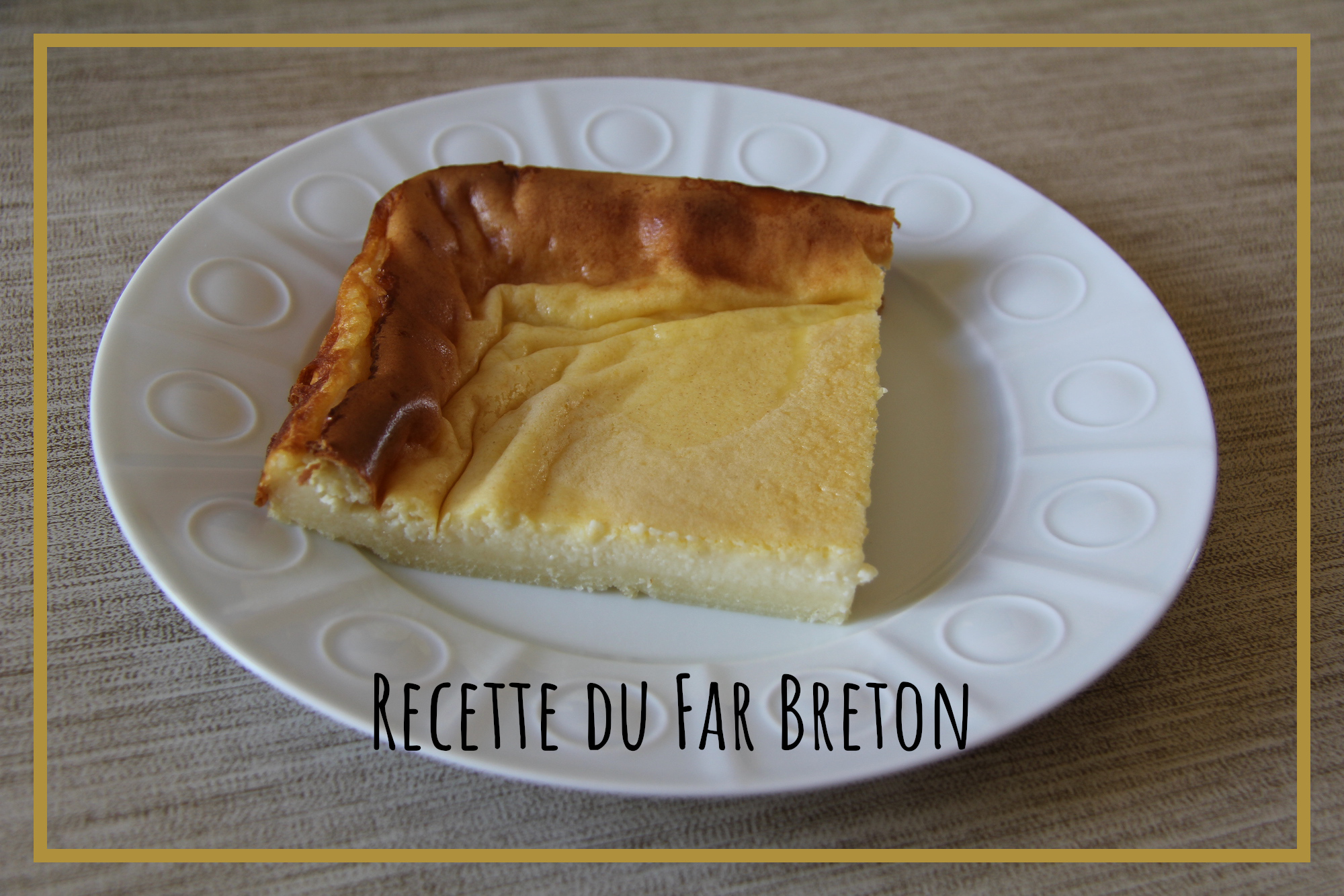 You are currently viewing Le Far Breton – Recette
