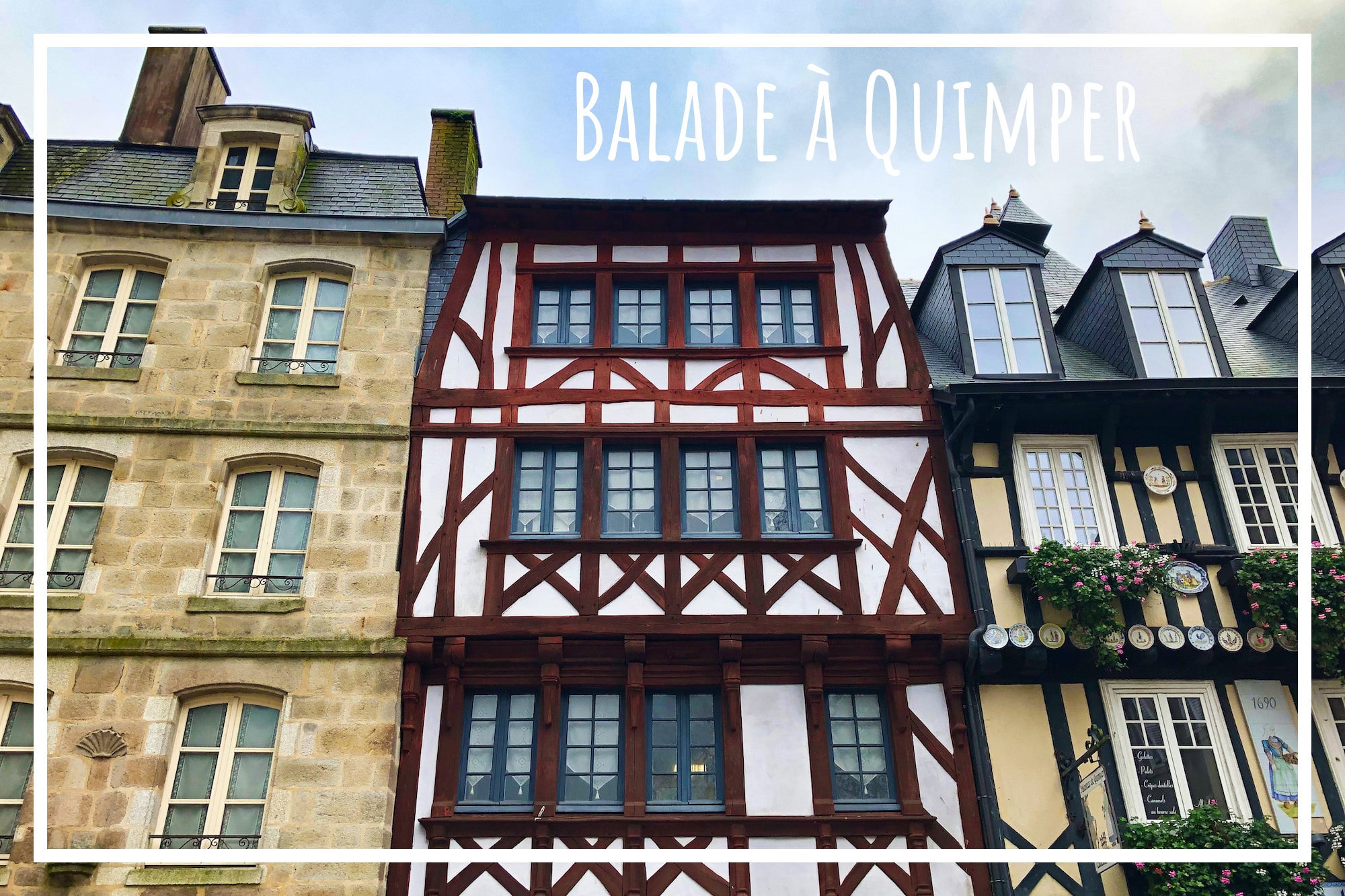 You are currently viewing Balade à Quimper