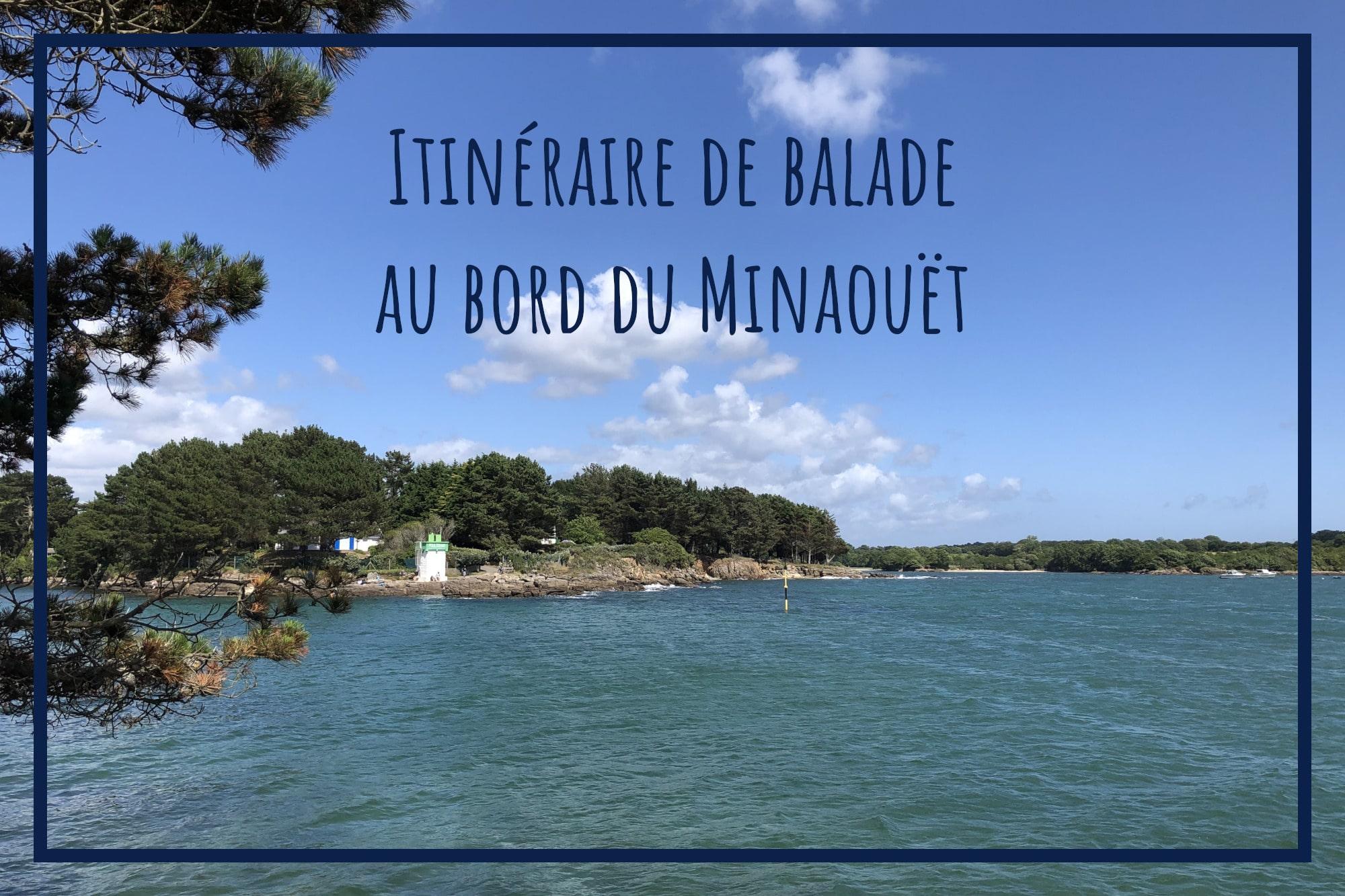 Balade du Minaouët