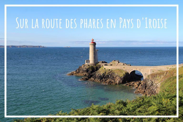 Read more about the article Sur la route des phares en pays d'Iroise