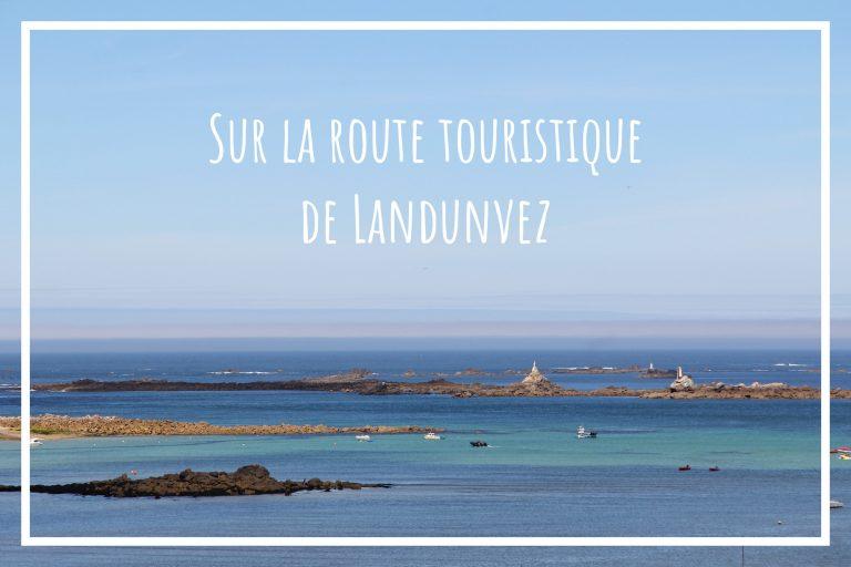 Read more about the article Sur la route touristique de Landunvez