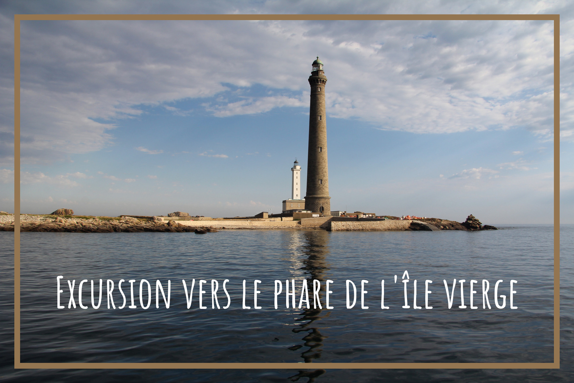 You are currently viewing Phare de l'île Vierge, embarquement immédiat