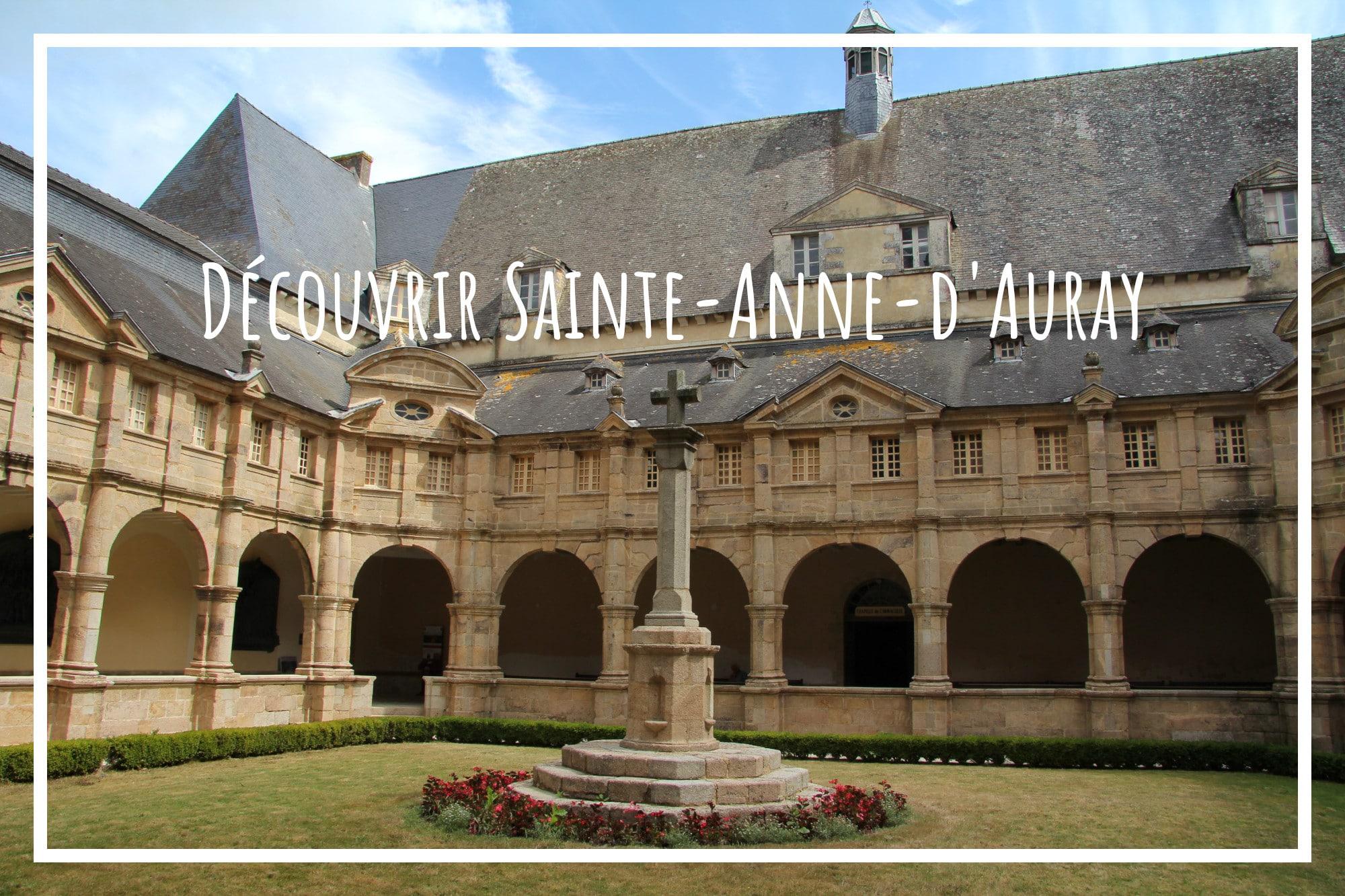 You are currently viewing Sainte-Anne-d'Auray, haut lieu de pèlerinage breton