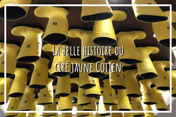 Read more about the article Histoire du ciré jaune Cotten