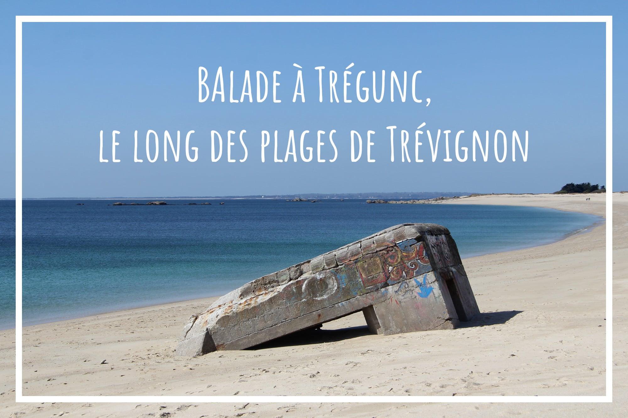 You are currently viewing Balade à Trégunc, le long des plages de Trévignon