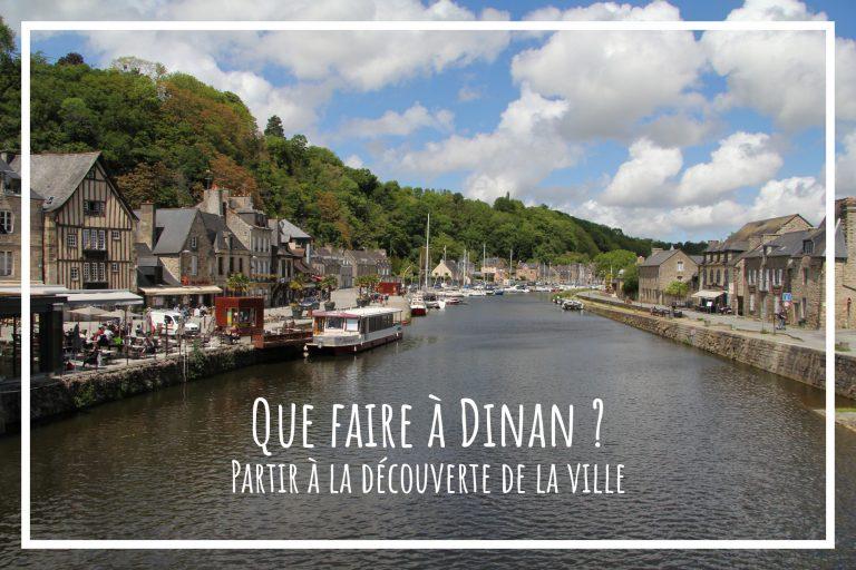 Read more about the article Que faire à Dinan ?