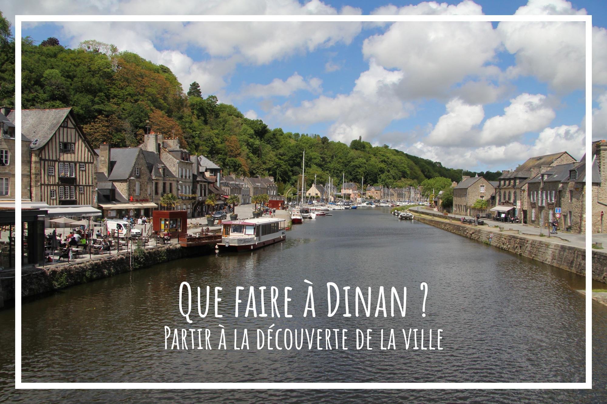 Que faire à Dinan ?