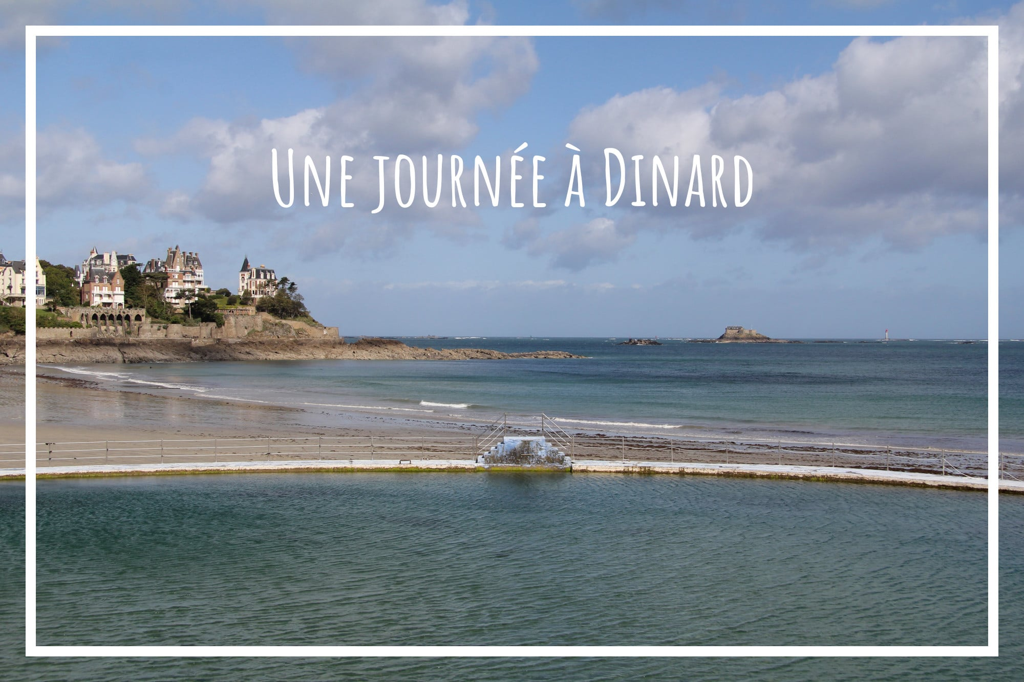 You are currently viewing Une journée à Dinard