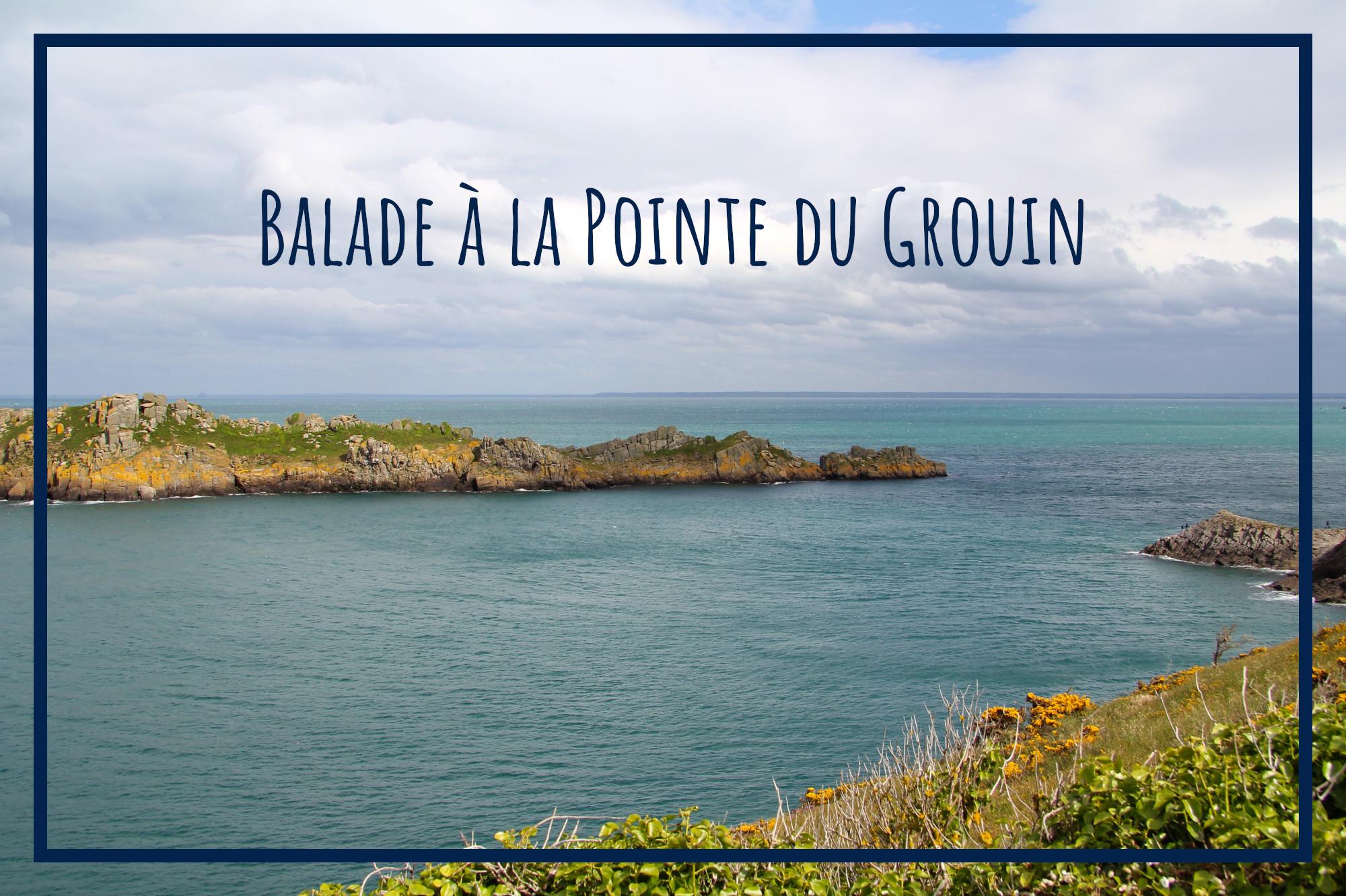 Balade à la Pointe du Grouin