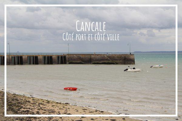 Read more about the article Cancale, côté port et côté ville